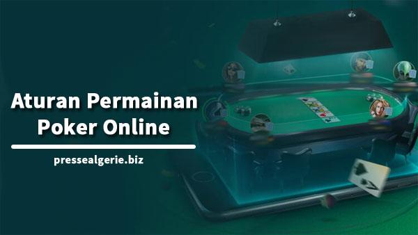Aturan Permainan Poker Online